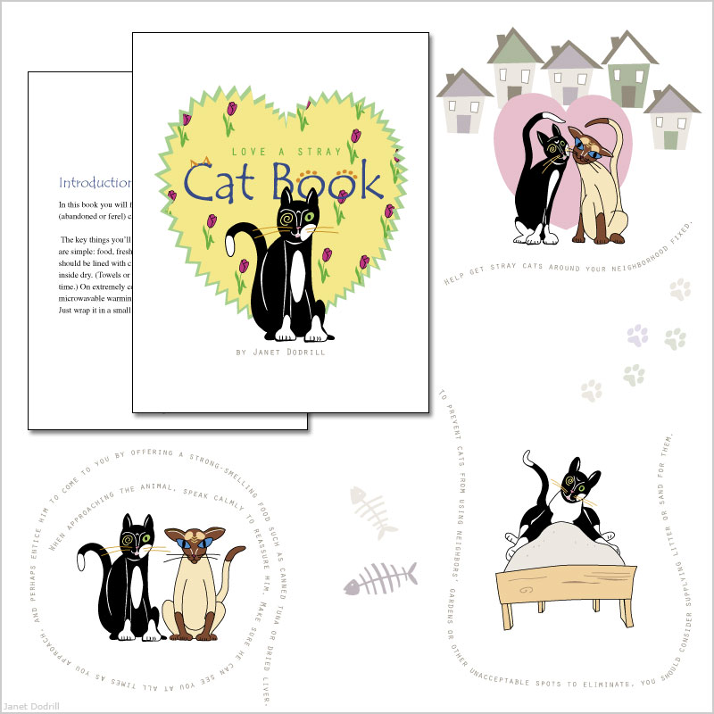 Love A Stray, Cat Book, by Janet Dodrill – Research, Writing, layout, illustration